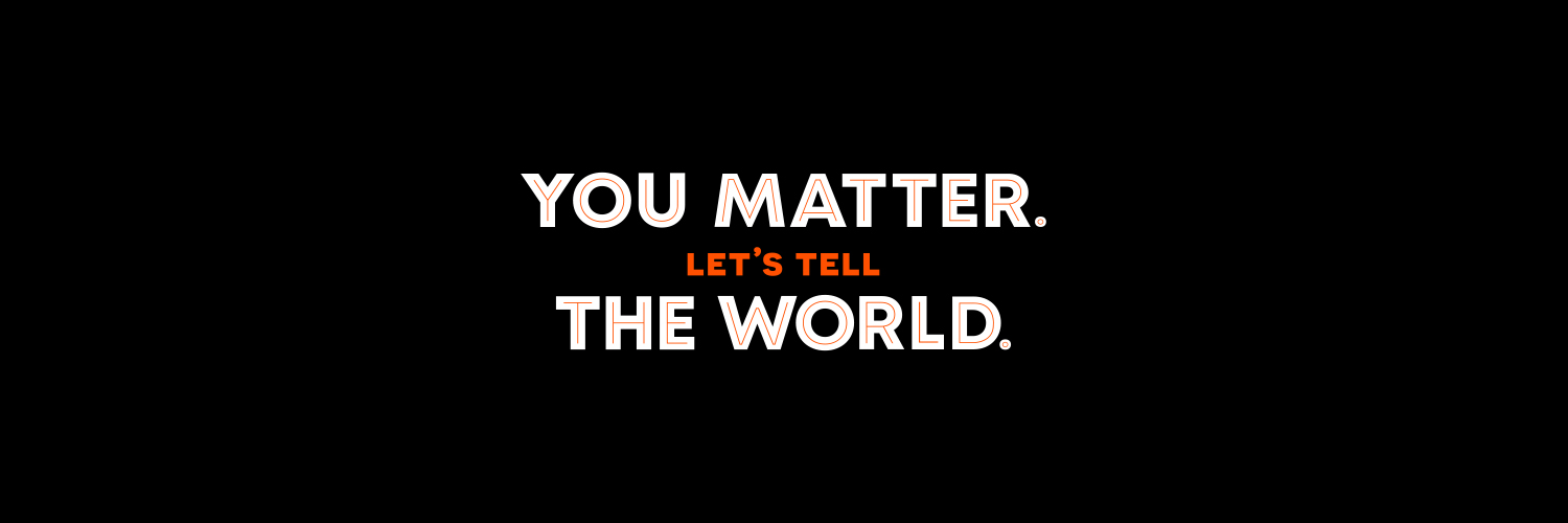 you-matter-lets-tell-the-world-banner
